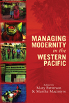 Managing Modernity in the Western Pacific