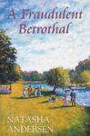 A Fraudulent Betrothal