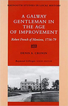 A Galway Gentleman in the Age of Improvement