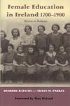 Female Education in Ireland 1700-1900