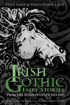 Irish Gothic Fairy Stories