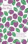 Tasting the Past: Recipes from the Second World War to the 1980s