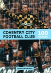 100 Greats: Coventry City Football Club