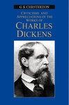 Appreciation & Criticisms Of The Works of Charles Dickens
