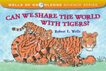 Can We Share the World with Tigers?