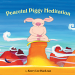 Peaceful Piggy Meditation