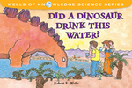 Did a Dinosaur Drink This Water?