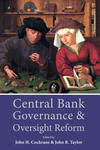Central Bank Governance and Oversight Reform