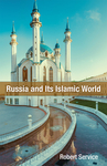 Russia and It's Islamic World