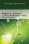Keeping the Lights on at America's Nuclear Power Plants