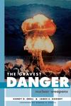 The Gravest Danger