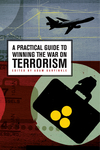 A Practical Guide to Winning the War on Terrorism