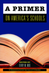 A Primer on America's Schools