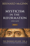 Mysticism in the Reformation (1500-1650)