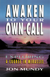 Awaken to Your Own Call
