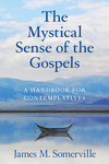 The Mystical Sense of the Gospels