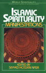 Islamic Spirituality: Manifestations