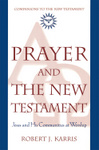 Prayer and the New Testament
