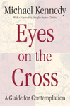 Eyes on the Cross
