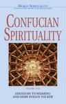 Confucian Spirituality: Volume One
