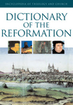Dictionary of the Reformation