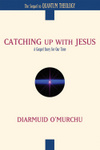 Catching Up with Jesus