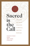Sacred Is the Call