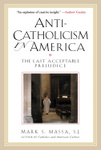 Anti-Catholicism in America