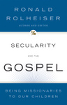 Secularity and the Gospel