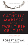 The Catholic Martyrs of the Twentieth Century