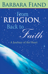 From Religion Back to Faith