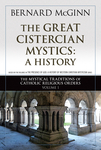 The Great Cistercian Mystics: A History