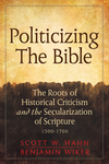 Politicizing the Bible