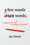 A Few Words About Words