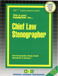 Chief Law Stenographer
