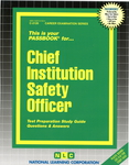 Chief Institution Safety Officer