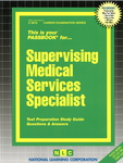 Supervising Medical Services Specialist