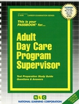 Adult Day Care Program Supervisor