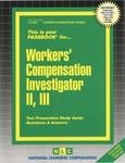 Workers' Compensation Investigator II, III