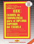 EXAMEN DE EQUIVALENCIA PARA EL DIPLOMA DE ESCUELA SUPERIOR (EEE)