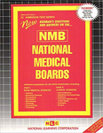 NATIONAL MEDICAL BOARDS (NMB) (1 VOL.)