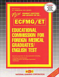EDUCATIONAL COMMISSION FOR FOREIGN MEDICAL GRADUATES ENGLISH TEST (ECFMG/ET)