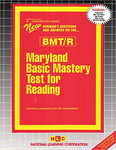 MARYLAND BASIC MASTERY TEST FOR READING (BMT/R)