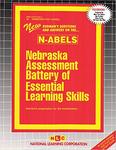 NEBRASKA ASSESSMENT BATTERY OF ESSENTIAL LEARNING SKILLS (N-ABELS)