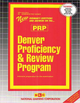 DENVER PROFICIENCY AND REVIEW PROGRAM (PRP)