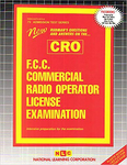 F.C.C. COMMERCIAL RADIO OPERATOR LICENSE EXAMINATION (CRO)