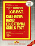 CALIFORNIA BASIC EDUCATIONAL SKILLS TEST (CBEST)