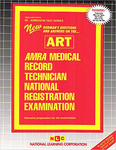 AMRA/AHIMA MEDICAL RECORD TECHNICIAN NATIONAL REGISTRATION EXAMINATION (ART)