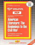 AMERICAN LITERATURE: THE BEGINNINGS TO THE CIVIL WAR