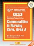 COMMONALITIES IN NURSING CARE, AREA A (NURSING CONCEPTS 1)